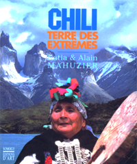 Chili, Terre des Extrêmes